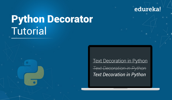 Python Decorator Tutorial Introduction To Decorator In