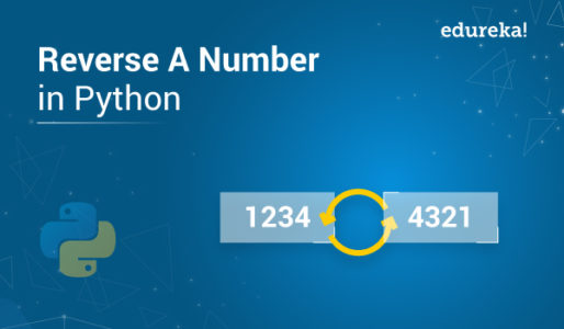 Reverse a Number In Python-Edureka