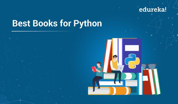 Top 10 Best Books For Python Books For Beginners Advanced Edureka