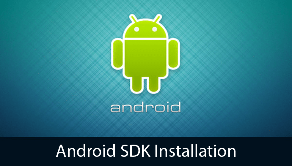 Android SDK Installation