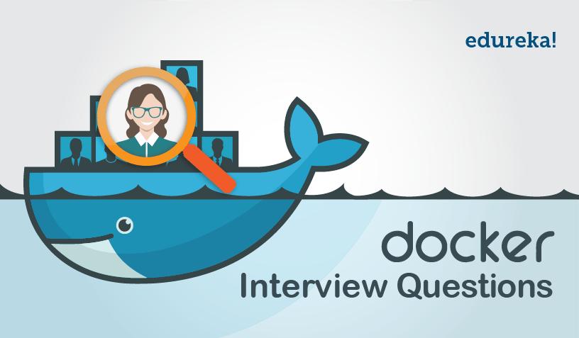 Docker Interview Questions - Edureka