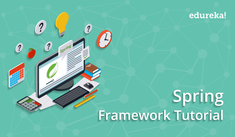 Feature image - Spring Framework Tutorial - Edureka!
