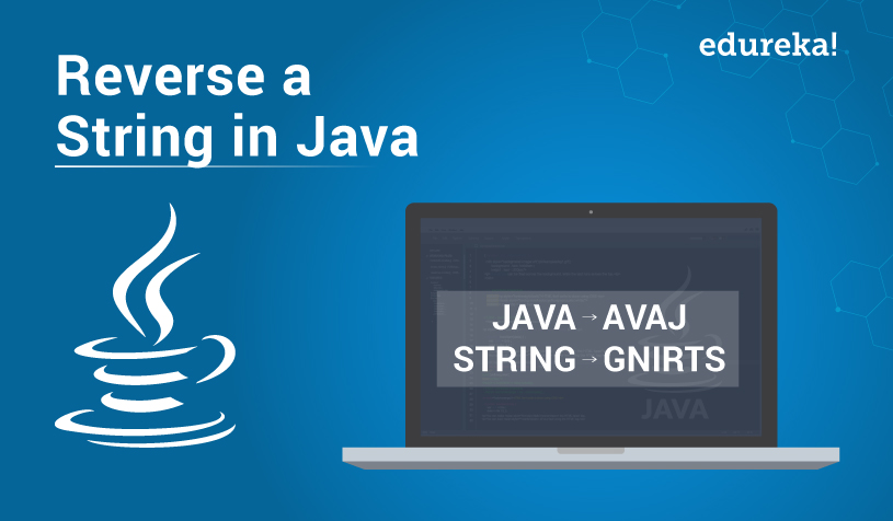 How to Reverse A String In Java | Java Reverse Programs